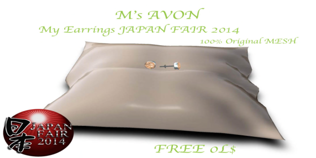 JAPAN FAIR 2014 myearrings M's Avon _ freegift